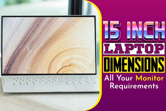 15 Inch Laptop Dimensions