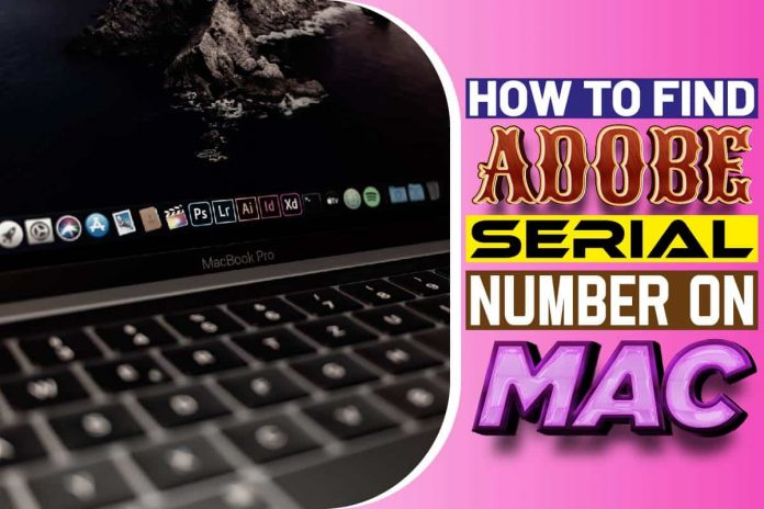 How To Find Adobe Serial Number On Mac