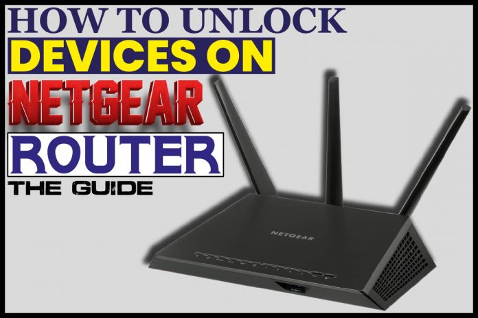 How To Unlock Devices On Netgear Router