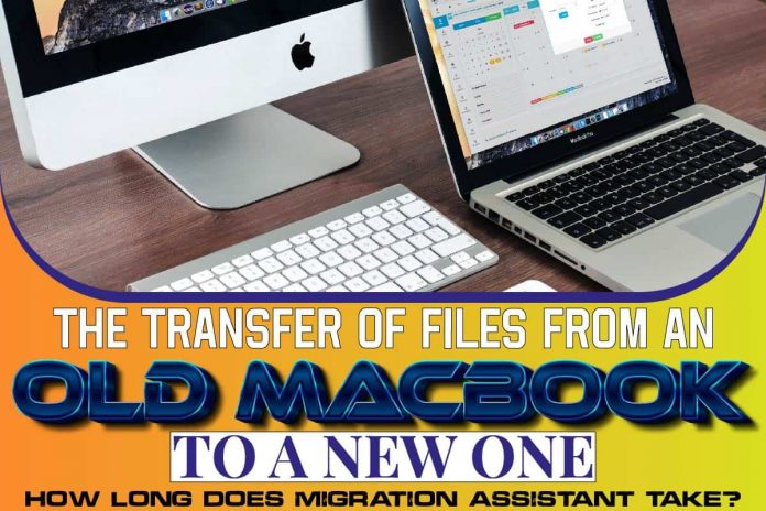 The Transfer Of Files From An Old Macbook To A New One
