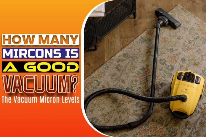 How Many Microns Is A Good Vacuum